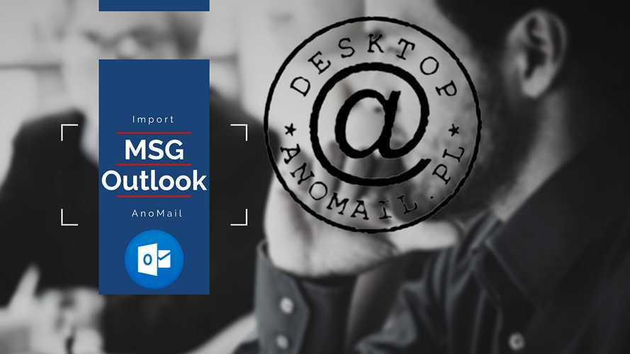 Import adresów e-mail z Outlook MSG