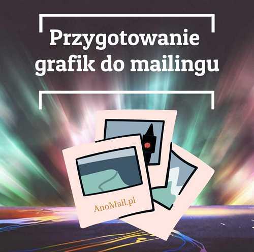 Przygotowanie grafik do mailingu