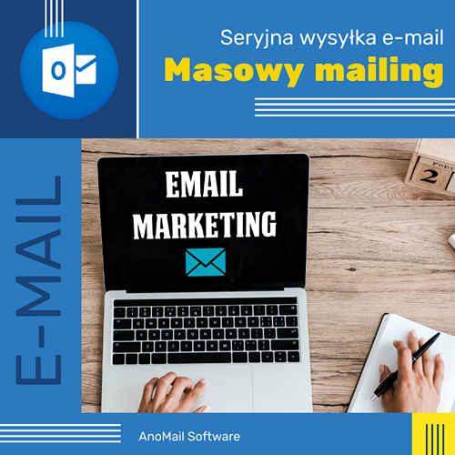 Masowe wysyłanie mailingów